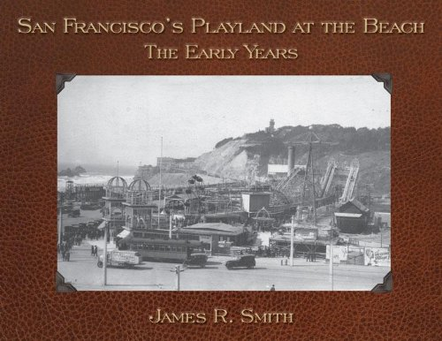 San Francisco's Playland at the Beach: The Early Years pdf epub