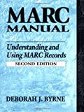 img - for MARC Manual: Understanding and Using MARC Records book / textbook / text book
