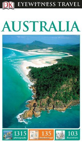 DK Eyewitness Travel Guide: Australia