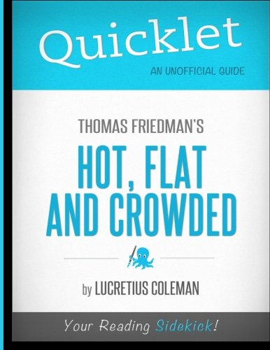 - Quicklet - Thomas Friedman's Hot, Flat and Crowded