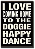 Doggie Happy Dance - 5.5 x 8 Wooden Block Sign by My Word!