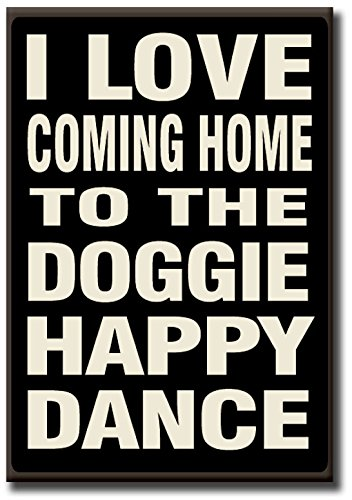 Doggie Happy Dance - 5.5 x 8 Wooden Block Sign by My Word! by My Word!
