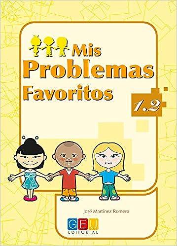 Mis problemas favoritos 1.2 / Editorial GEU / 1º Primaria ...