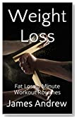 Weight Loss:Fat Loss 5 Minute Workout Routines-Aerobics,Lose Weight Tips,Exercise & Fitness,Weight Loss Workouts(Lose Weight Quick,Losing Weight Fast,Best ... & Fitness)