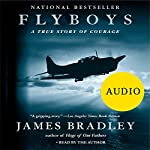 Flyboys: A True Story of Courage | James Bradley