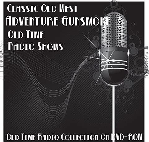 499 Classic Old West Adventure Gunsmoke Old Time Radio Broadcasts on DVD (over 214 hours 35 minutes running (Gunsmoke Episodes)