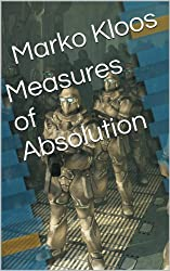 Measures of Absolution (Frontlines) (English Edition)