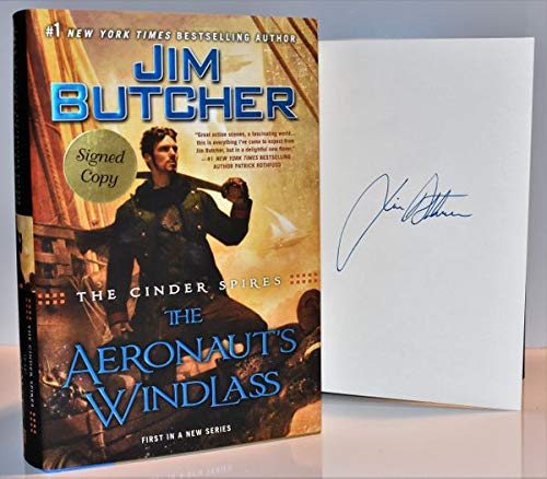 The Cinder Spires: The Aeronaut's Windlass AUTOGRAPHED by Jim Butcher (SIGNED BOOK)