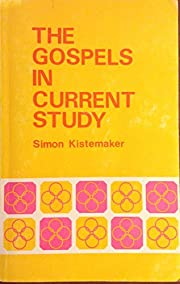 The Gospels in Current Study de Simon…