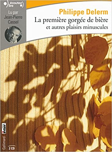 Livres gratuits La première gorgée de bière et autres plaisirs minuscules pdf ebook