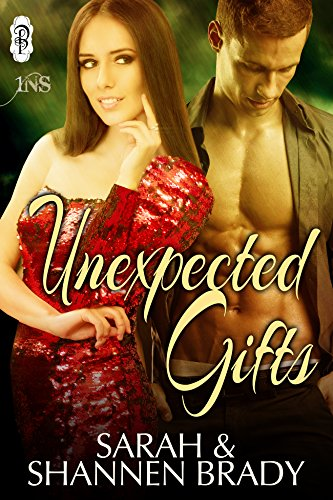 Unexpected Gifts (1Night Stand) by [Brady, Sarah, Brady, Shannen]