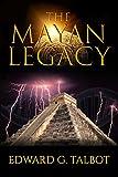 The Mayan Legacy (A Simon Gray Thriller Book 1)
