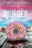 Strawberry Frosted & Murder: An Oceanside Cozy Mystery - Book 39