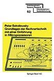 Grundlagen der Rechnertechnik MIT Einer Einführung in Mikroprozessoren, Sokolowsky, Peter, 3764309938