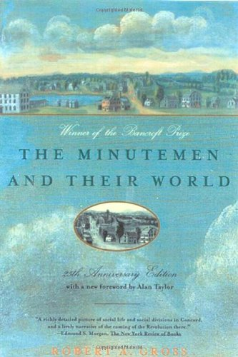 The Minutemen and Their World (American Century)