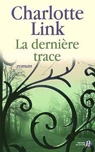 """Afficher """"La Dernière trace"""""""