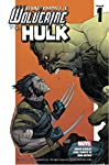 Ultimate Wolverine Vs. Hulk #1 (of 6) (English Edition)