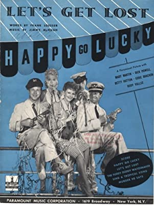 Lets Get Lost From Happy Go Lucky Vintage Ww Ii Vocal Piano