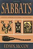 Sabbats: A Witch's Approach to Living the Old Ways (Llewellyn's World Religion and Magick) of McCoy, Edain on 31 March 1995