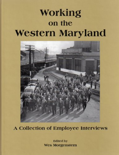 rn Maryland Railway (A Collection of Employee Interviews) ()