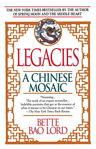 Legacies by Bette Bao Lord