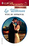 Wife by Approval, Lee Wilkinson, 0373234058