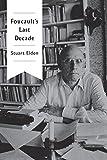 """Stuart Elden """"Foucault's Last Decade"""" (Polity Press, 2016)"""