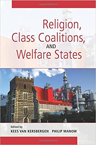 Book Religion, Class Coalitions, and Welfare States (Cambridge Studies in Social Theory, Religion and Politics) by Kees Van Kersbergen (2009-06-11)