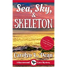 SEA, SKY, and SKELETON: A Ravenwood Cove Cozy Mystery