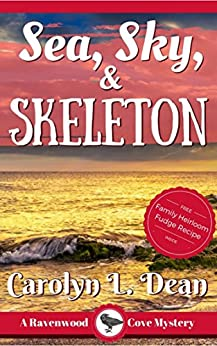 SEA, SKY, and SKELETON: A Ravenwood Cove Cozy Mystery by [Dean, Carolyn L.]