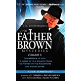 Father Brown Mysteries, The - The Hammer of God, The Curse of the Golden Cross, The Mirror of the Ma: Written by G. K. Chesterton, 2013 Edition, (Unabridged Edition) Publisher: The Colonial Radio Theatre on Brill [Audio CD]