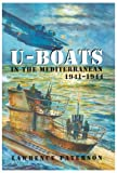 Front cover for the book U-Boats in the Mediterranean, 1941-1944 by Lawrence Paterson