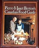 Pierre & Janet Berton's Canadian food guide