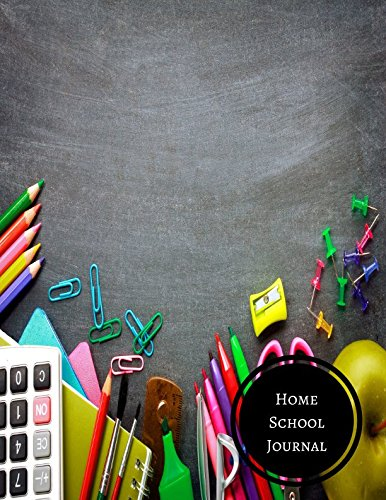 Home School Journal: Homeschool Log pdf epub