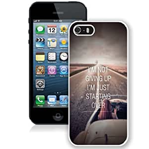 NEW Unique Custom Designed iPhone 5S Phone Case With Not Giving Up Just Starting Over_White Phone Case