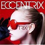 【メーカー特典あり】 ECCENTRIX(メーカー特典:ステッカー付き)