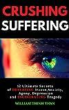 CRUSHING SUFFERING