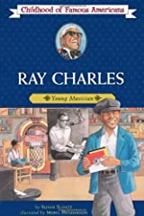 Ray Charles: Young Musician (Childhood of Famous Americans) Paperback