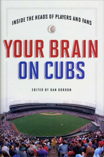 Medicine Baseball Sports (Your Brain on Cubs: Inside the Heads of Players and Fans)