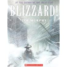 Blizzard! The Storm That Changed America (Turtleback School & Library Binding Edition) by Jim Murphy (2006-10-01)