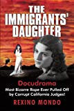 The Immigrants' Daughter, Rexino Mondo, 1450216668