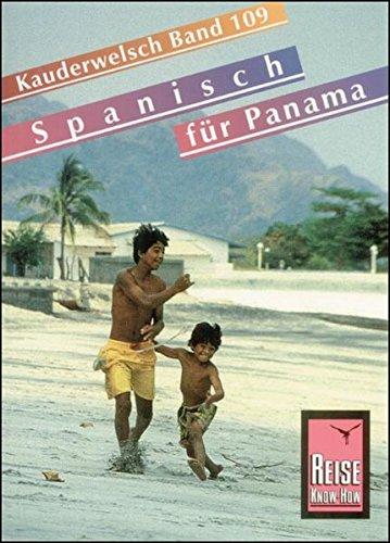 Kauderwelsch, Spanisch für Panama Wort für Wort