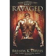 Ravaged (The Vampire Awakenings Series) (Volume 7)
