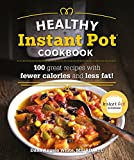 Best Low Calorie Cookbooks - The Healthy Instant Pot Cookbook: 100 great recipes Review