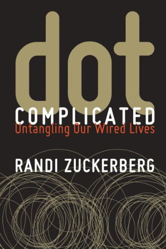 Dot Complicated: Untangling Our Wired Lives cover