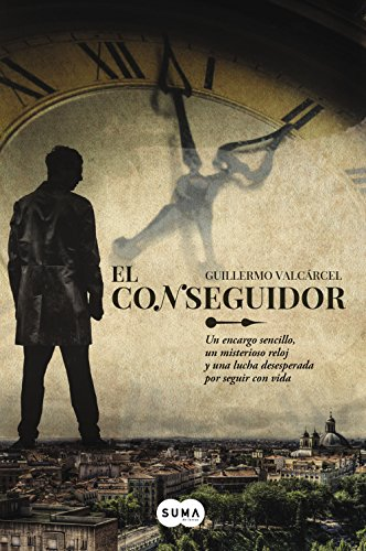 El conseguidor (Spanish Edition) by [Valcárcel, Guillermo]
