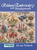 The Threads & Crafts book of Ribbon Embroidery and Stumpwork (Threads & Crafts)