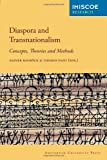 Diaspora and Transnationalism : Concepts, Theories and Methods, , 9089642382
