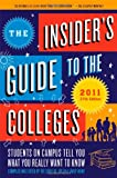 The Insider's Guide to the Colleges 2011, Yale Daily News Staff, 0312595581