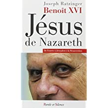 JÉSUS DE NAZARETH : DE L'ENTRÉE À JÉRUSALEM À LA RÉSURRECTION